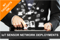 How Should IoT Sensor Networks Be Deployed And Managed In The Enterprise?