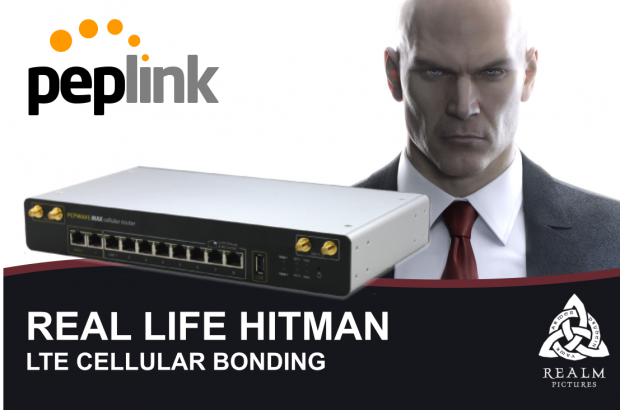 Even a Hitman Sometimes Needs Peplink Bonded Cellular Connectivity